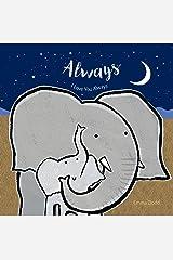 Always (Emma Dodd's Love You Books) Board book