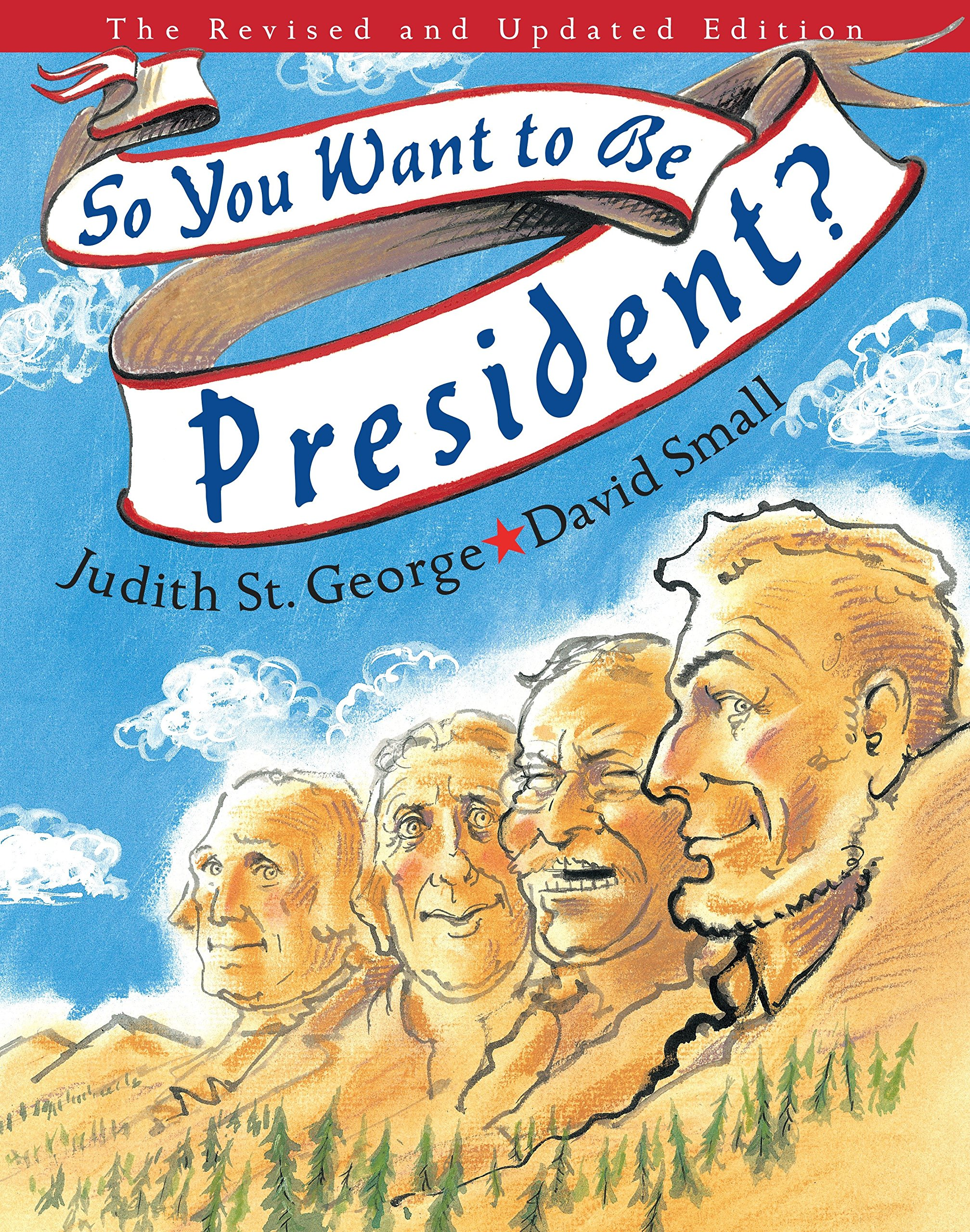 So You Want to Be President?: The Revised and Updated Edition ...