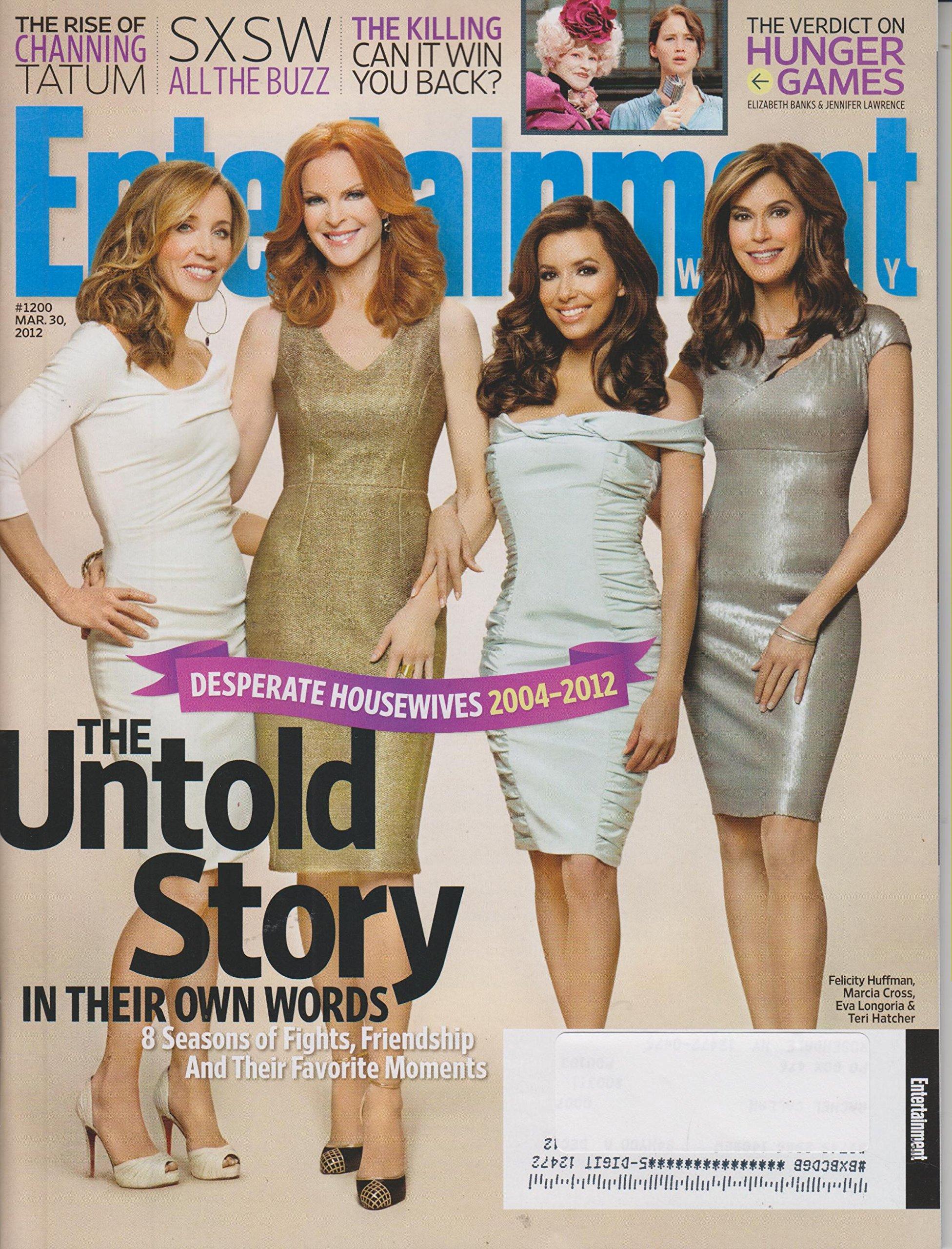 Read Online Entertainment Weekly March 30 2012 Felicity Huffman, Maria Cross, Eva Longoria & Teri Hatcher (Desperate Housewives The Untold Story) pdf epub