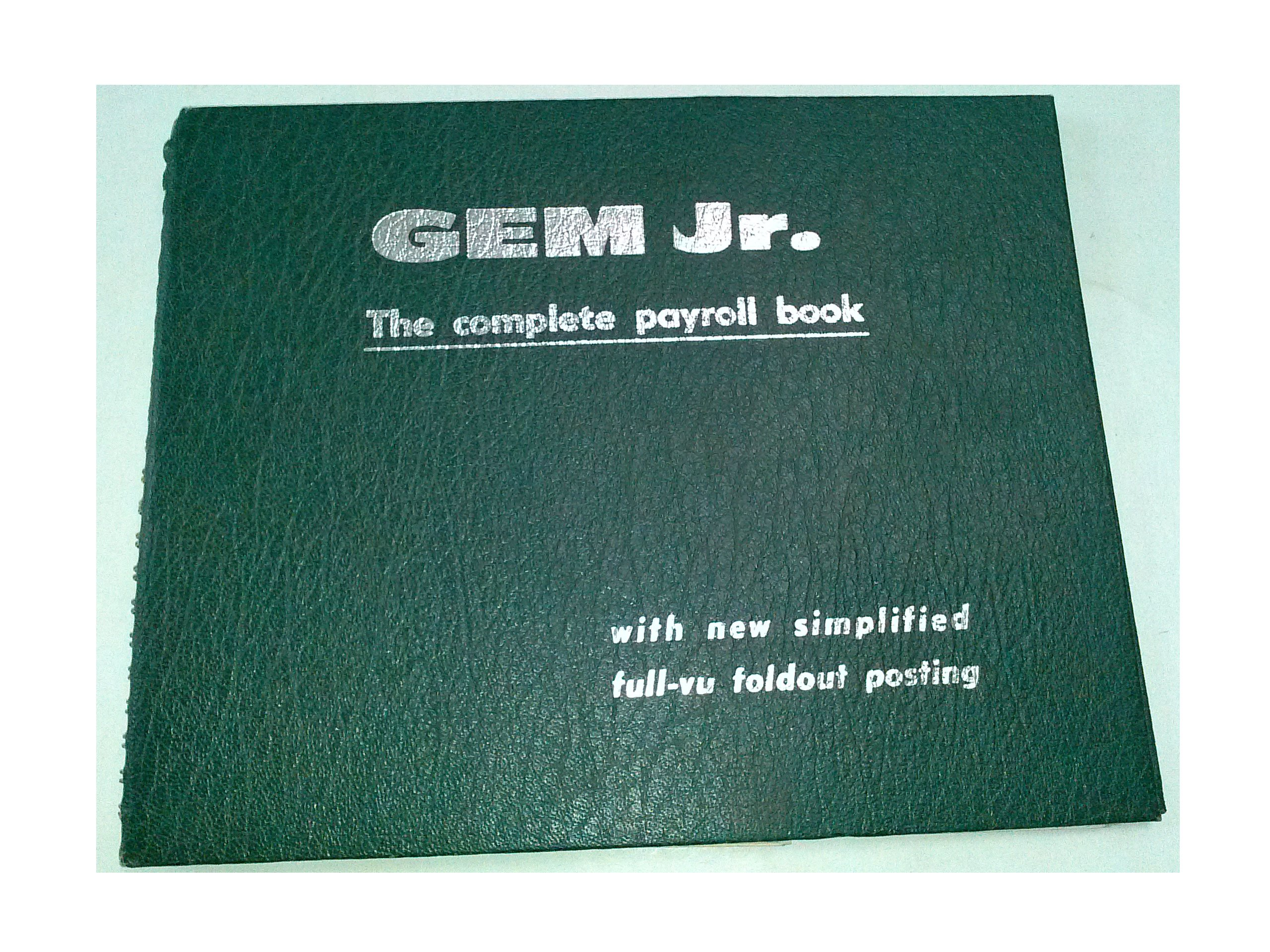 Gem Jr. Complete Payroll Book by Gem Jr.