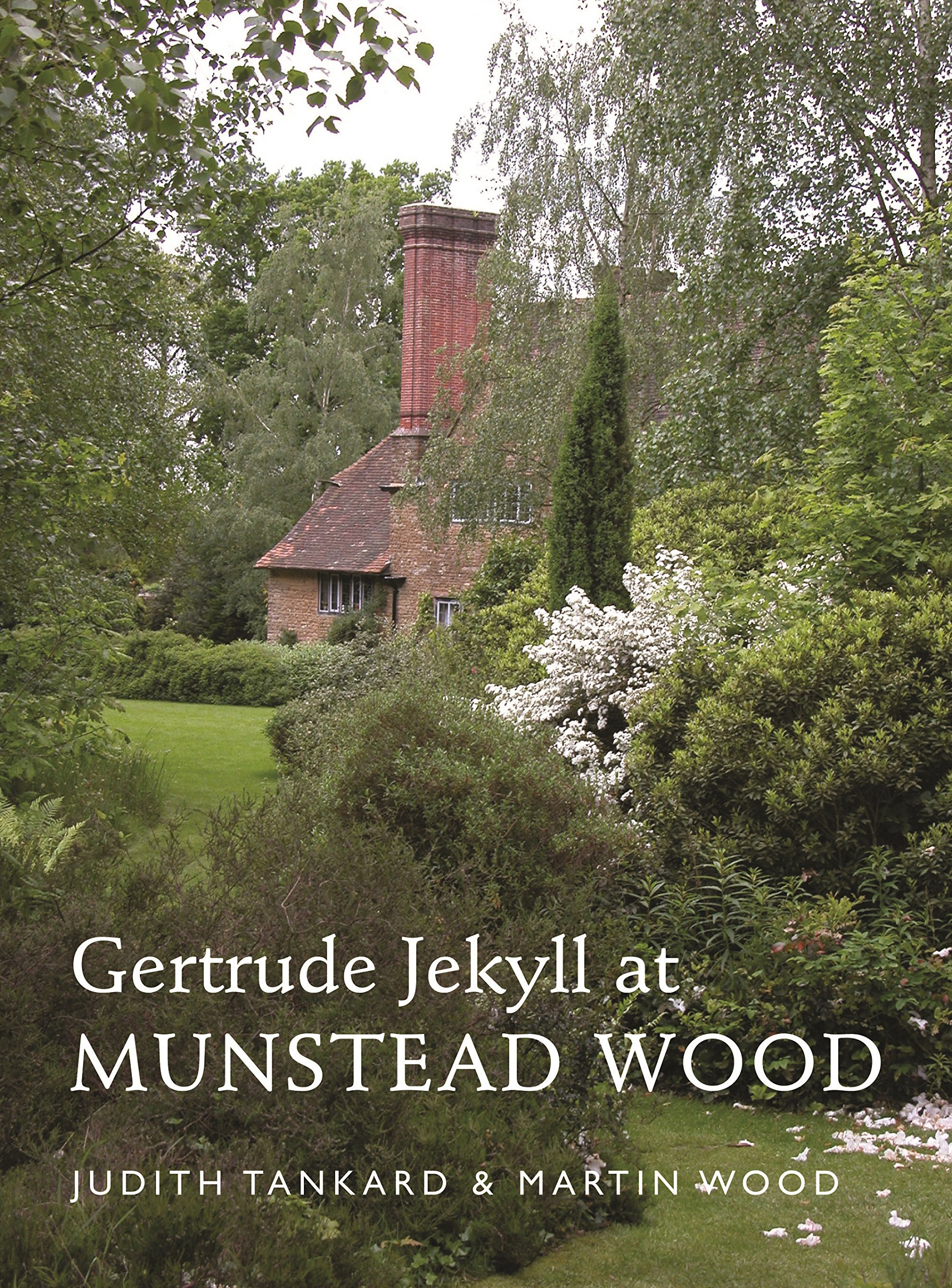 Gertrude Jekyll at Munstead Wood (A Pimpernel Garden Classic)