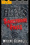 Pulp Heroes - Sanctuary Falls