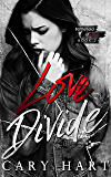 Love Divide (Battlefield of Love Book 2)