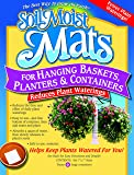 Soil Moist Mats For Hanging Baskets Planters and