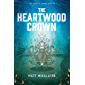 The Heartwood Crown (The Sunlit Lands Book 2)