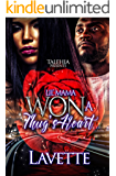 Lil Mama Won A Thugs Heart (English Edition)