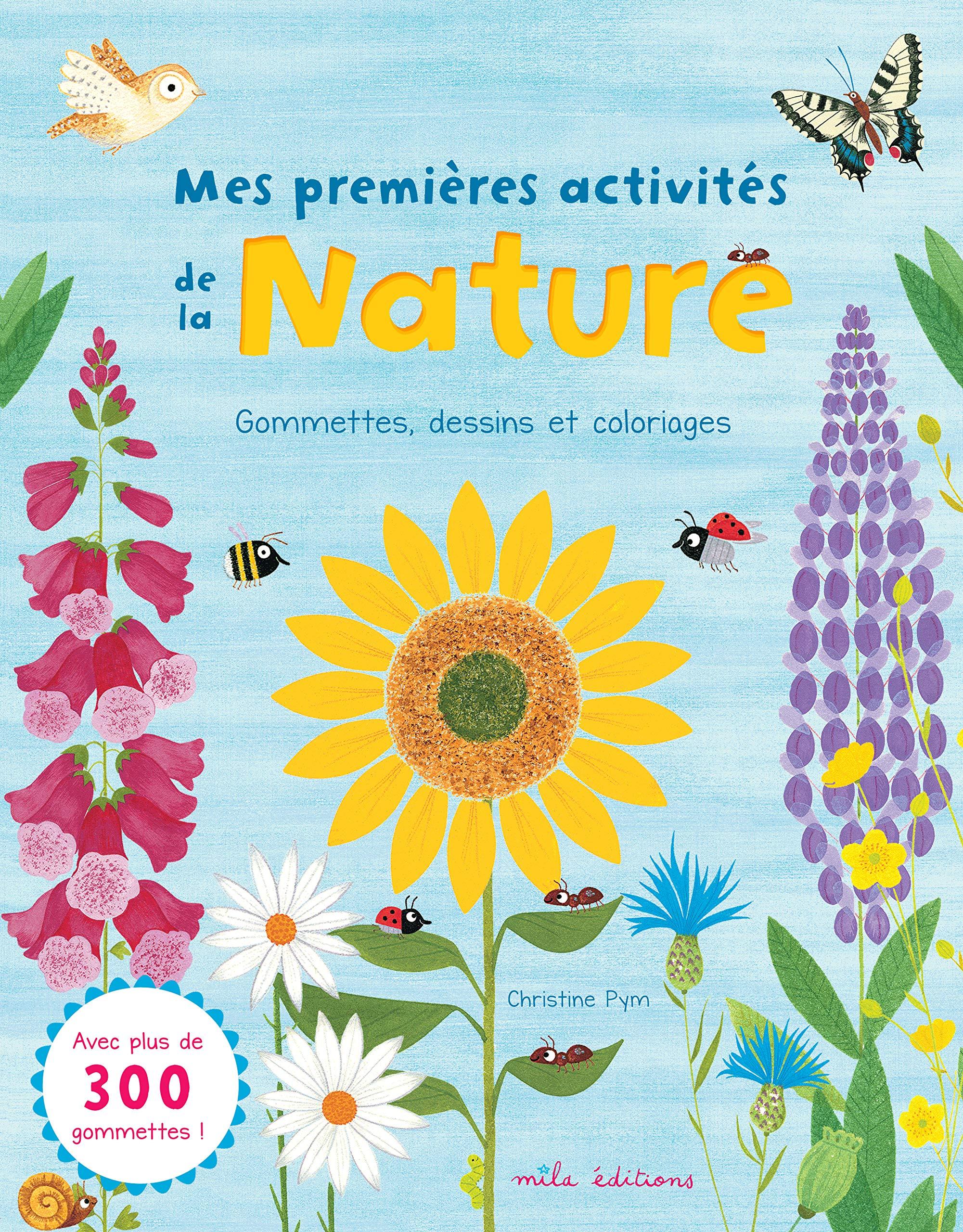 Mes Premieres Activites De La Nature Gommettes Dessins Et