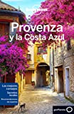 Lonely Planet Travel Guide Provenza y la Costa Azul/ Provence and the French Riviera