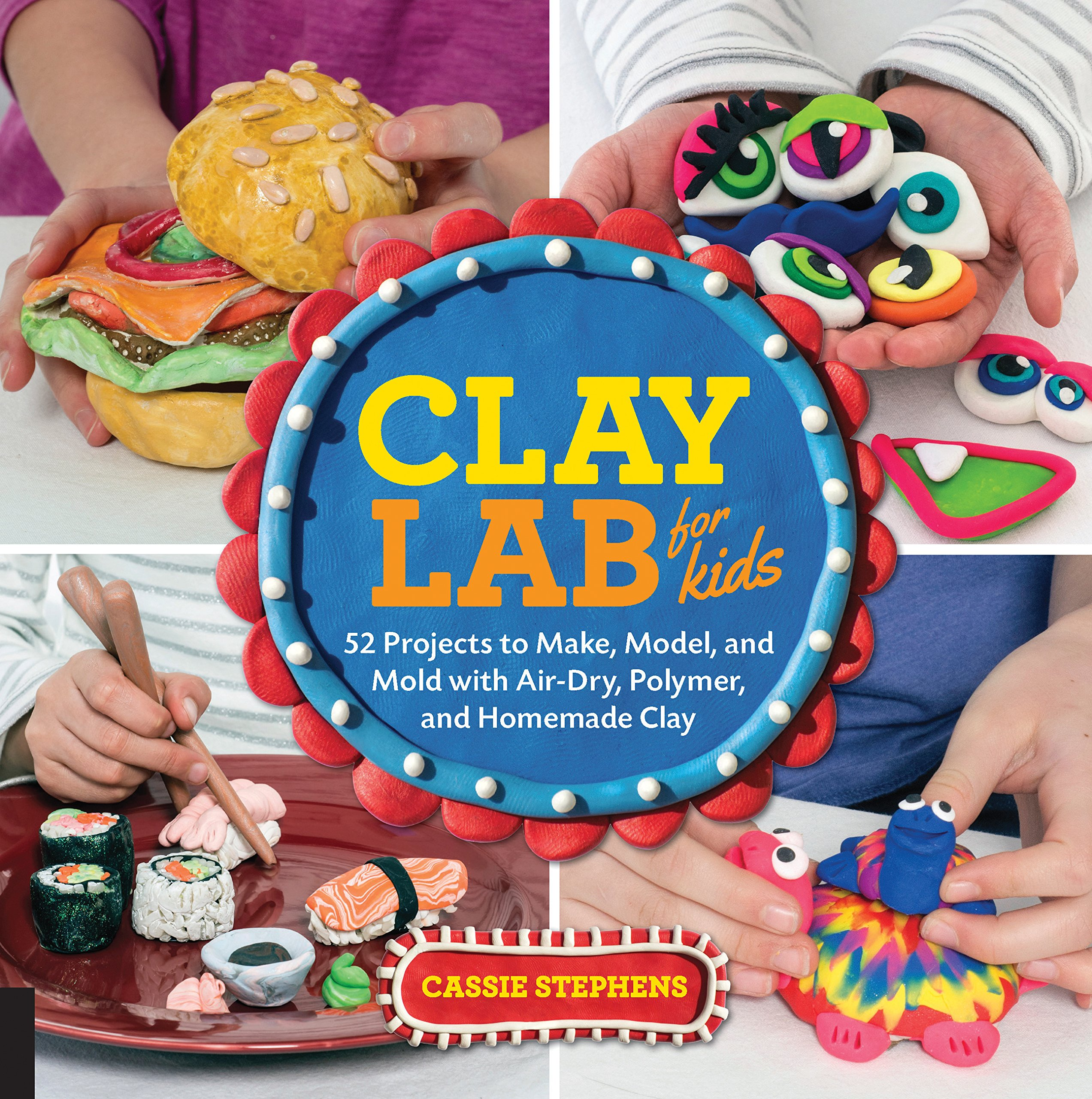 clay lab for kids 52 projects to make model and mold with air dry