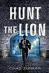 Hunt the Lion (Sam Callahan Book 3) Kindle Edition