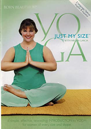 97f08b156fc83 Amazon.com  Yoga  Just My Size With Megan Garcia  Megan Garcia ...