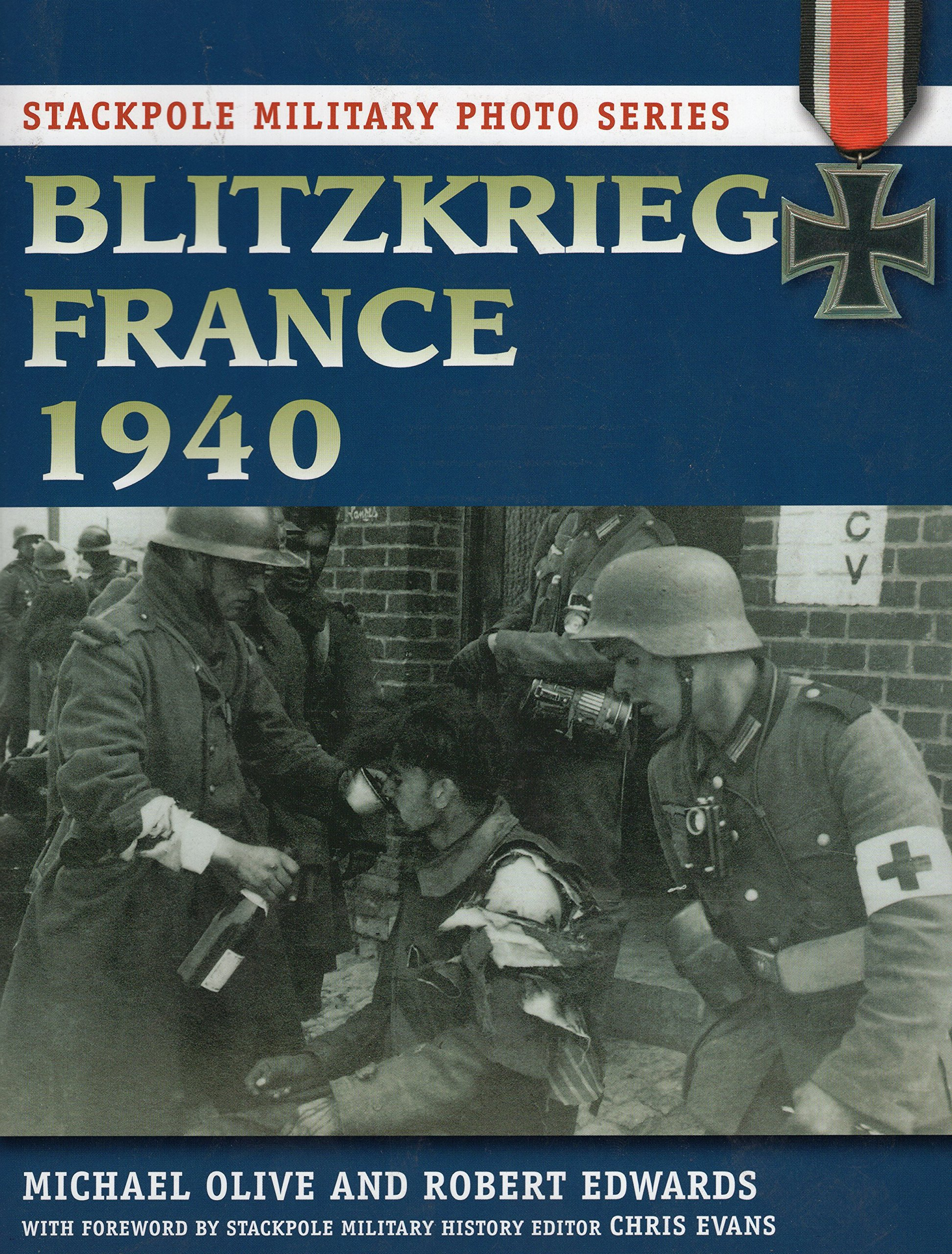 Blitzkrieg France 1940 (Stackpole Military Photo Series) PDF