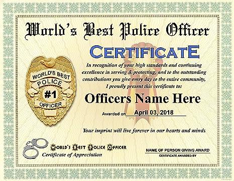 Amazon.com : Worlds Best Police Officer Certificate Award - Custom ...