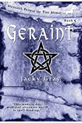Geraint: Modern-day, Medieval-alternate-world (Hengist-People of the Horse Book 5) Kindle Edition
