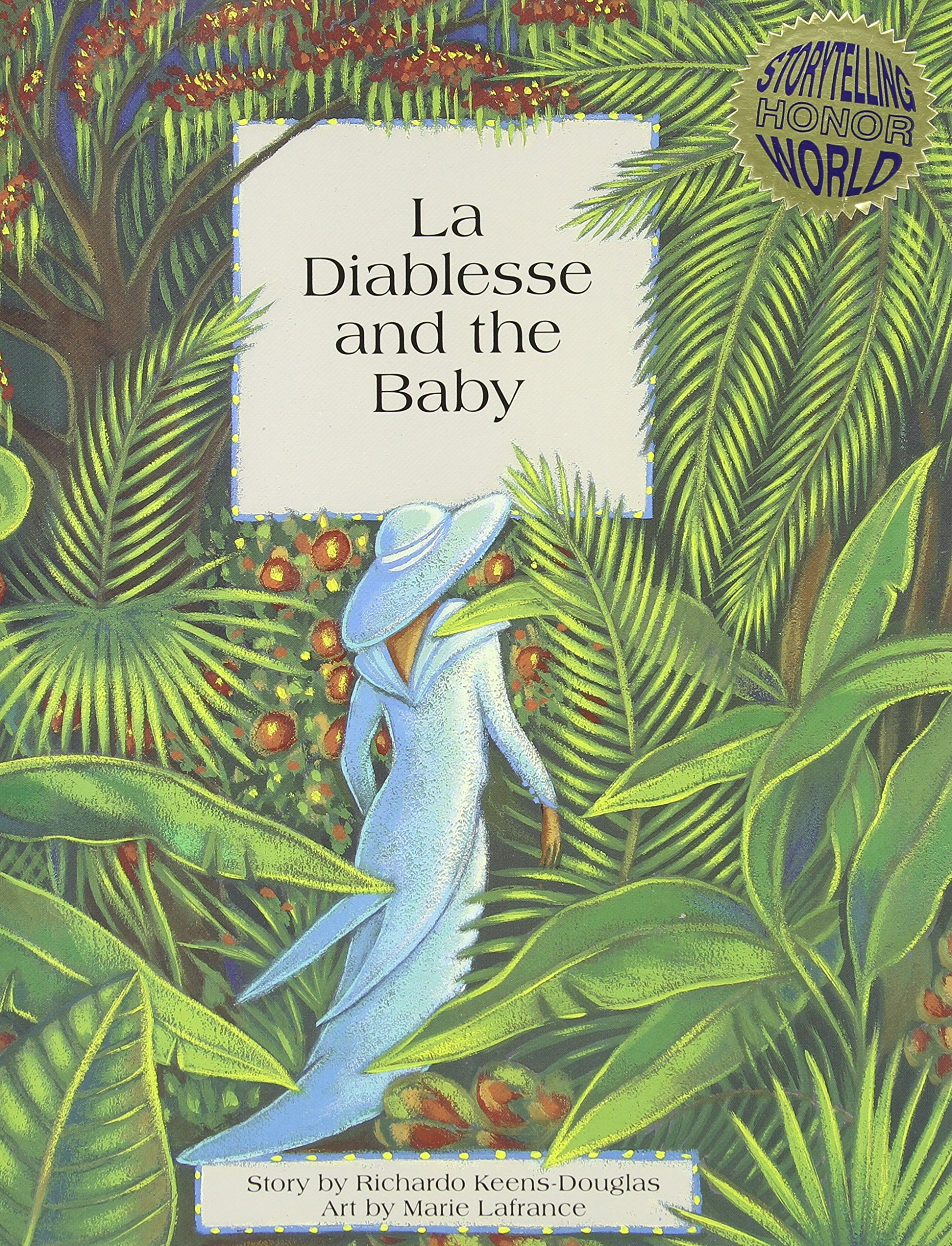 La Diablesse and the Baby (Caribbean Folktale)