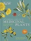 The Gardener's Companion to Medicinal Plants: An