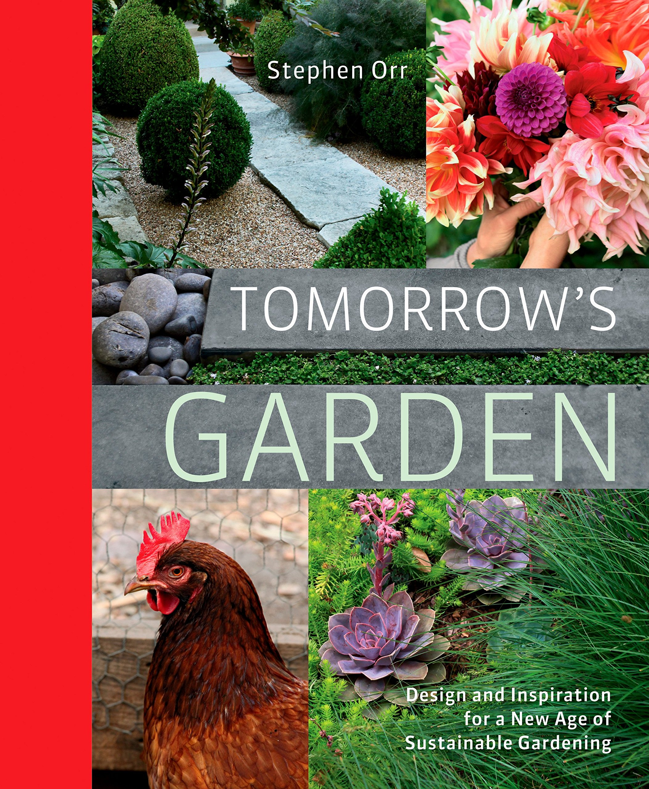 Tomorrow's Garden: Design and Inspiration for a New Age of Sustainable Gardening pdf epub