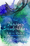 The Juniper Sawfeather Trilogy: A Teen Urban Fantasy