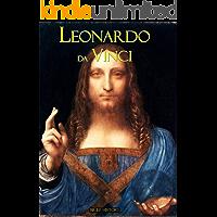 Leonardo da Vinci: A Brief History of His Life and Achievements