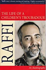 The Life Of A Children's Troubadour Kindle Edition