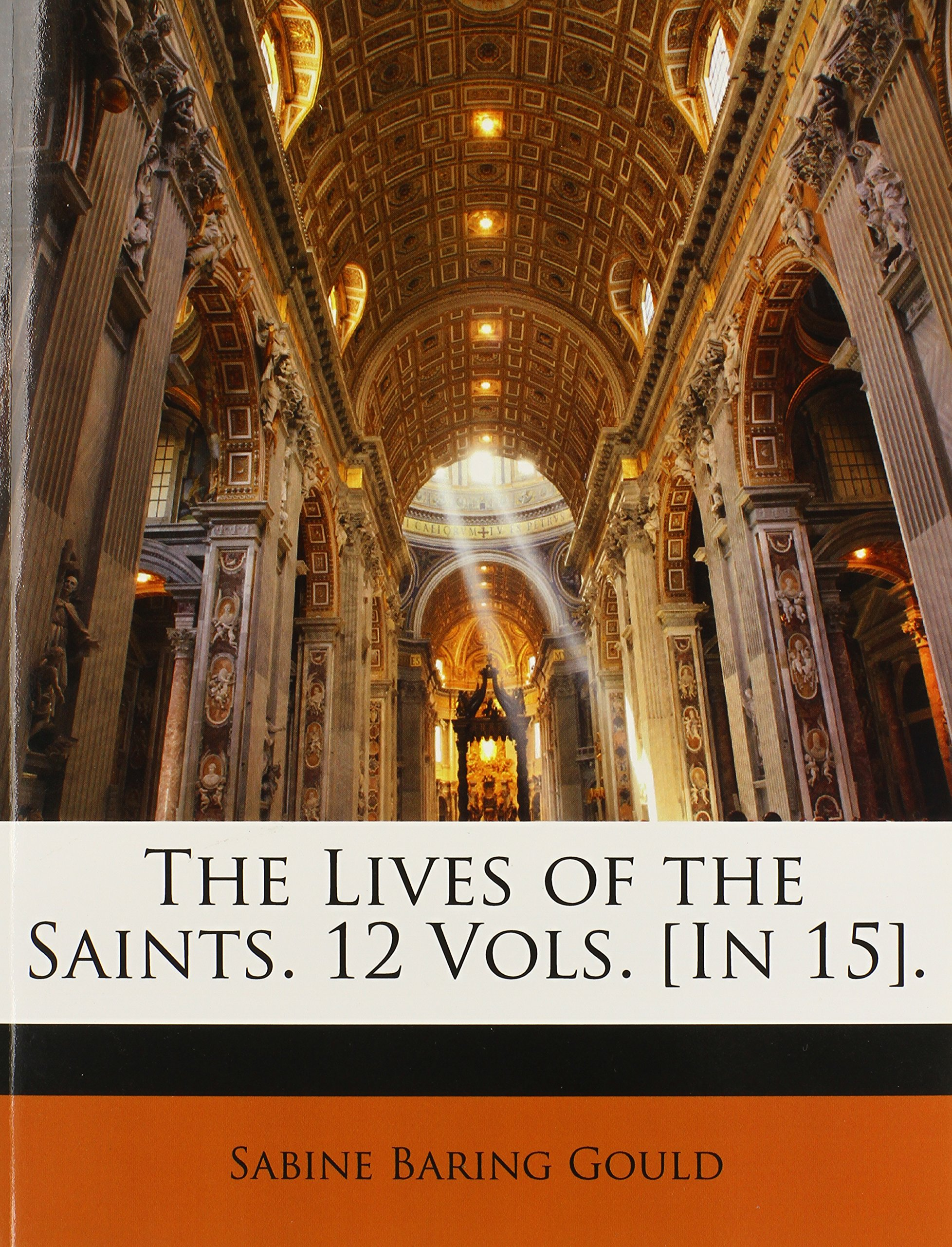 Read Online The Lives of the Saints. 12 Vols. [In 15]. pdf