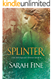 Splinter (Reliquary Series Book 2) (English Edition)