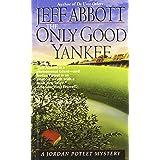 Only Good Yankee (Jordan Poteet)