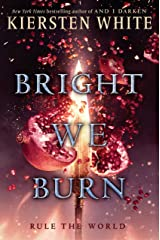 Bright We Burn (And I Darken Book 3) (English Edition) eBook Kindle