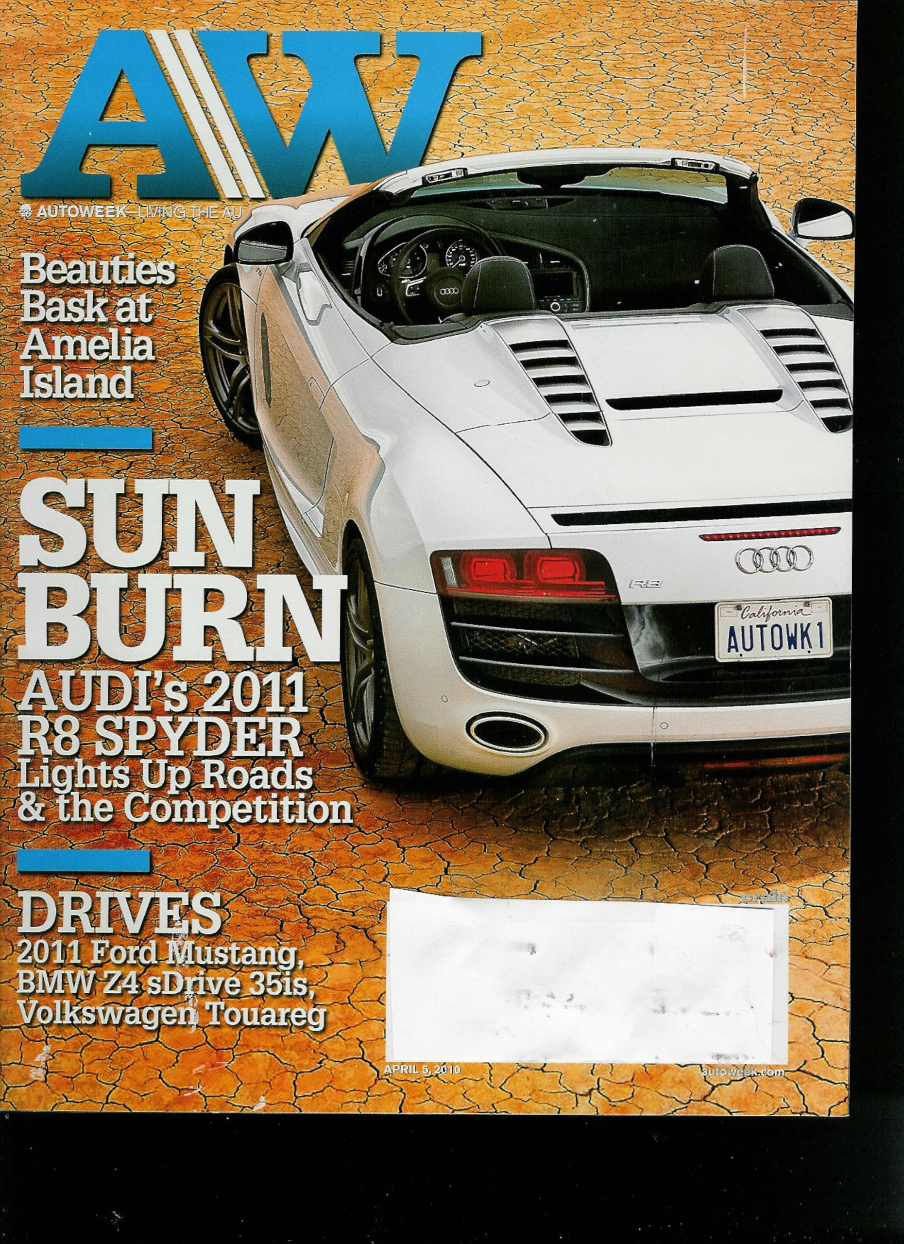 Read Online AutoWeek April 5, 2010 Volume 60 Issue 7 Beauties Bask At Amelia Island / Sun Burn* Audi's 2011 R8 Spyder PDF