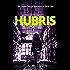 Hubris: A Female Private Investigator Mystery series (A Charity Deacon Investigation Book 1)