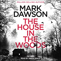 The House in the Woods: Atticus Priest, Book 1