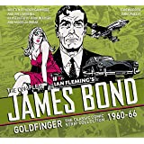 The Complete James Bond: Goldfinger - The Classic Comic Strip Collection 1960-66 (James Bond: Classic Collection, Band 2)
