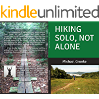 Hiking Solo, Not Alone