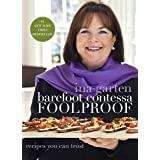 Barefoot Contessa Foolproof: Recipes You Can Trust: A Cookbook