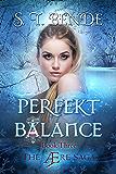 Perfekt Balance: A YA Superhero Romance (The Ære Saga Book 3)