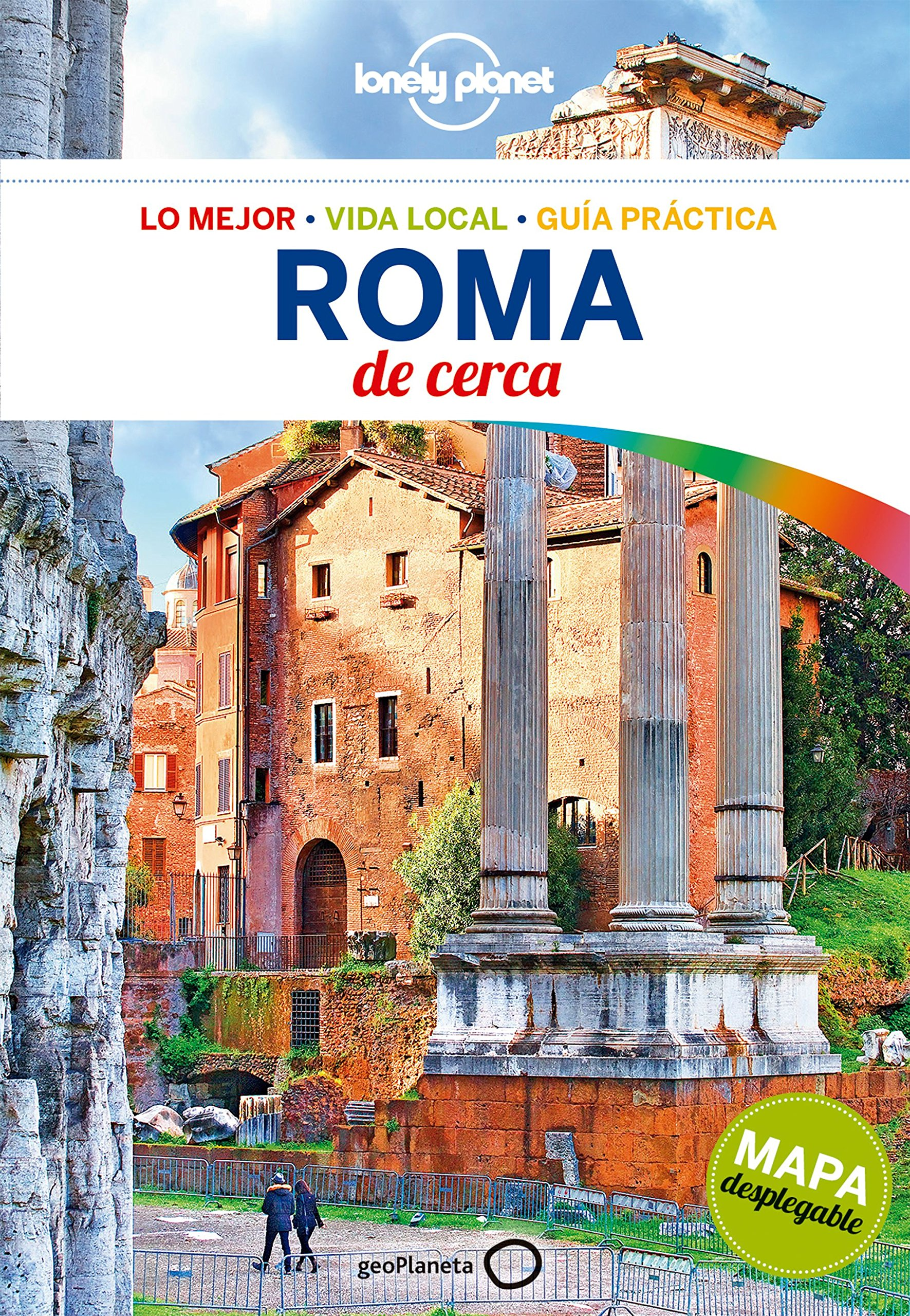 Roma De cerca 5 (Guías De cerca Lonely Planet): Amazon.es: Garwood, Duncan, Williams, Nicola, García Barriuso, Elena: Libros