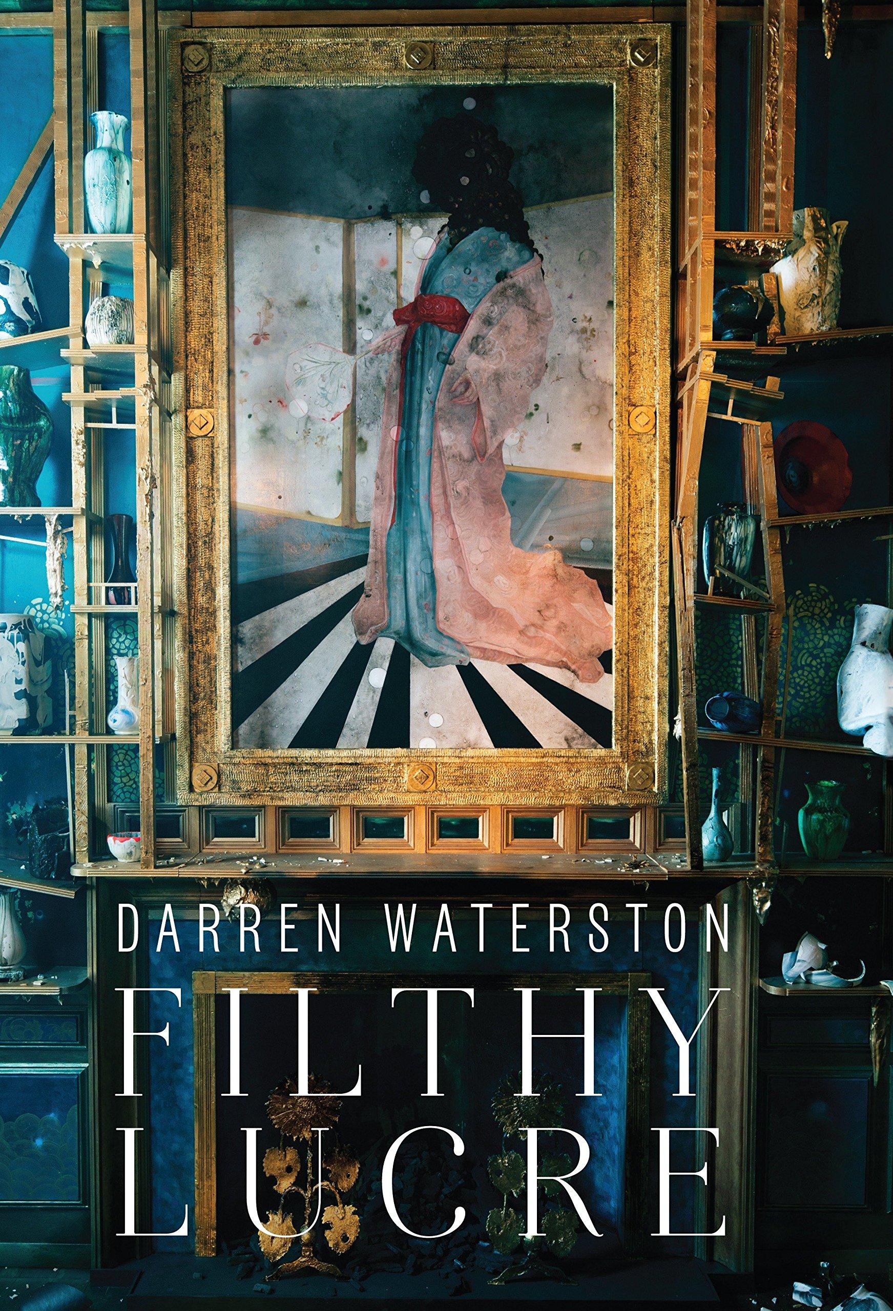 Darren Waterston: Filthy Lucre pdf epub