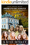 Special Edition: A Startling Turn of Events (Orphans of Albany Series Book 9)