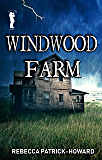 Windwood Farm: A Ghost Story (Taryn's Camera Book 1)