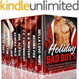 Holiday Bad Boys: A Collection of Steamy Standalone Romance Stories