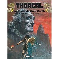 Thorgal, tome 6 : la chute de Brek Zarith