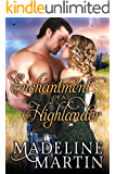Enchantment of a Highlander (Heart of the Highlands Book 3)
