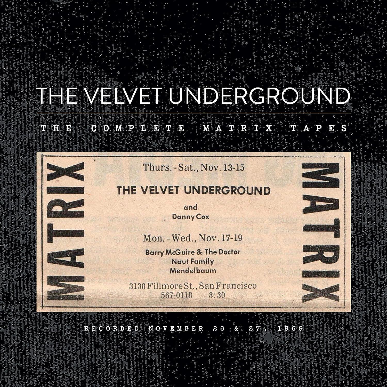 VELVET UNDERGROUND - Complete Matrix Tapes - Amazon.com Music
