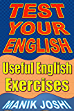 Test Your English: Useful English Exercises (English Edition)