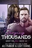 Forging Thousands (Money for Love Book 2)