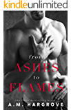 From Ashes To Flames (A West Brothers Novel)