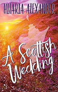 A Scottish Wedding (Lost in Scotland Book 2)