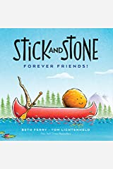 Stick and Stone: Forever Friends Kindle Edition