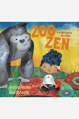 Zoo Zen: A Yoga Story for Kids Kindle Edition