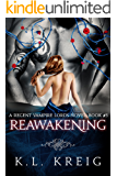 Reawakening (A Regent Vampire Lords Book 3)